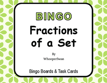 Fractions of a Set - BINGO and Task Cards