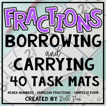 Fractions Borrowing and Carrying (Adding and Subtracting M