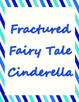 Fractured Fairy Tale - Cinderella