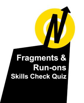 Fragment and Run-ons Skills Check Quiz