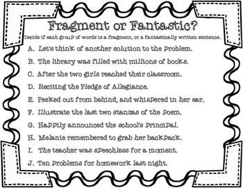 Fragment or Fantastic? Complete Sentences Versus Incomplet