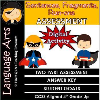 Fragments, Run-ons, & Sentences ASSESSMENT CCSS Aligned 4t