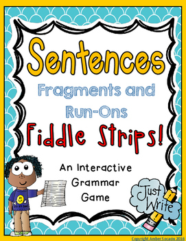 Fragments and Run-On Sentences Fiddle Strips!