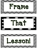 Frame the Lesson Organizer