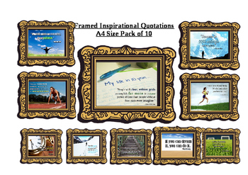 Framed Inspirational Quotations - Ideal for a Classroom Display