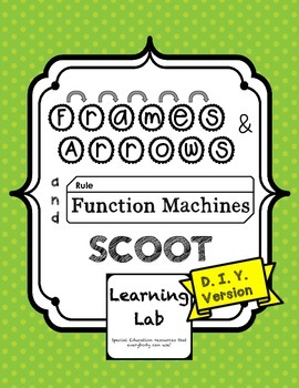 Frames-and-Arrows and Function Machines SCOOT - DIY Version