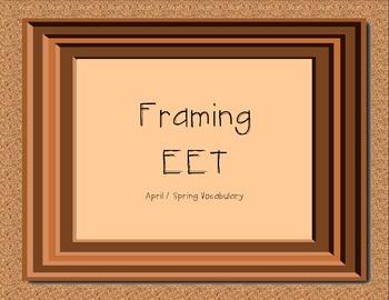 Framing EET - April/Spring Vocabulary