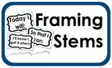 Framing Stems Sign