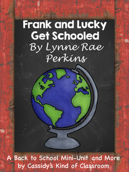 Frank and Lucky Get Schooled Back to School Mini Unit and