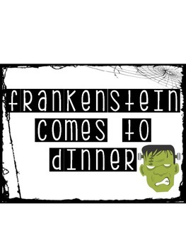 Frankenstein Comes to Dinner Narrative Writing Activity