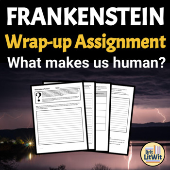 Frankenstein Cumulative Assignment: What Defines a Human?