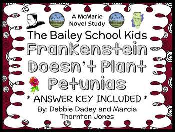 Frankenstein Doesn't Plant Petunias (The Bailey School Kid