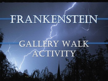 Frankenstein Gallery Walk: Writing and Image Analysis Activity