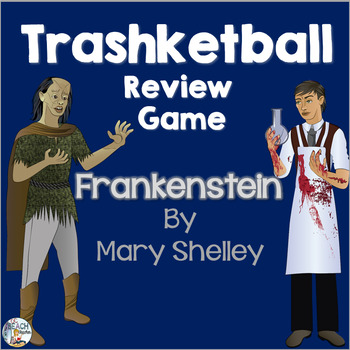 Frankenstein by Mary Shelley Trashketball Review Game