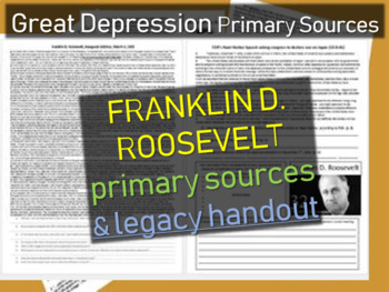 Franklin D. Roosevelt - primary sources and legacy DBQ handout