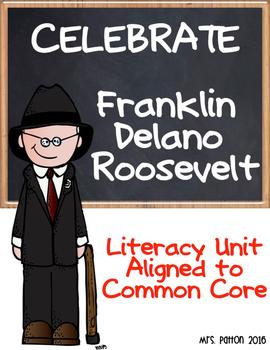 Famous Americans: Franklin Delano Roosevelt Literacy Unit-