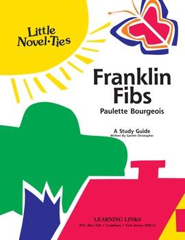 Franklin Fibs - Little Novel-Ties Study Guide