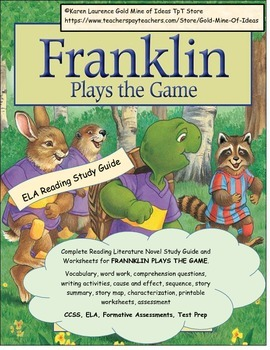 Franklin Plays the Game Reading Literature Study Guide CCS
