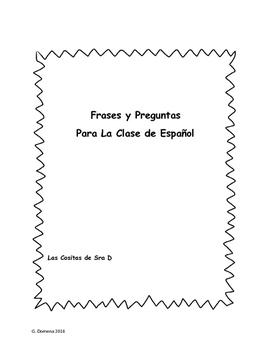 Frases y Preguntas Para La Clase de Español