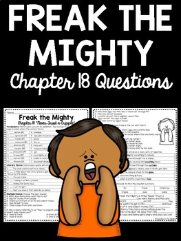 Freak the Mighty Chapter 18 questions, Philbrick, Comprehension