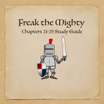 Freak the Mighty Novel Study Guide Chapters 21-25