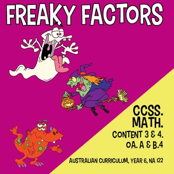 Freaky Factors - CCSS Math Content 3 and 4. Australian Cur