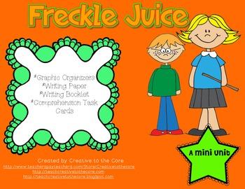 Freckle Juice Mini Unit~ Includes Graphic Organizers & Much More!