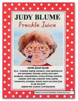 Freckle Juice by Judy Blume ELA Reading Novel Study Guide