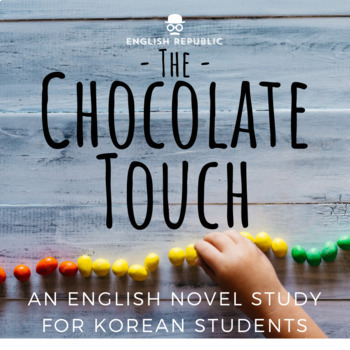 The Chocolate Touch for Korean Students