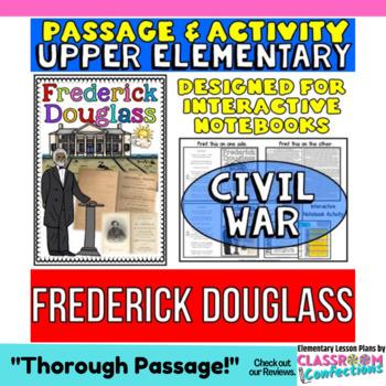 Frederick Douglass: Biography Reading Passage: Civil War