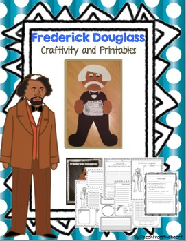 Frederick Douglass (A Black History Month Craftivity)