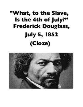 """Frederick Douglass, """"What, to the Slave, Is the 4th of Jul"""