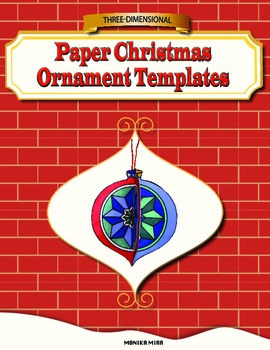Free 3-D Christmas Ornament Paper Craft Template