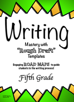 "Free - 5th Grade:  Writing Mastery with ""Rough Draft"" Temp"