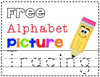 Free Alphabet Letter & Picture Tracing