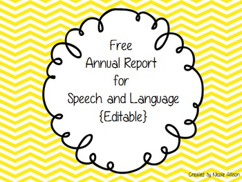 Free Annual Report for Speech and Language {editable}