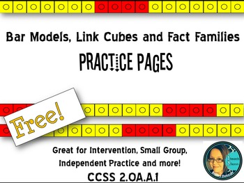 Free Bar Models, Link Cubes and Fact Families- 5 Pages