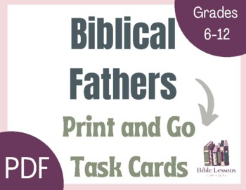 Free Bible Task Cards: Biblical Fathers
