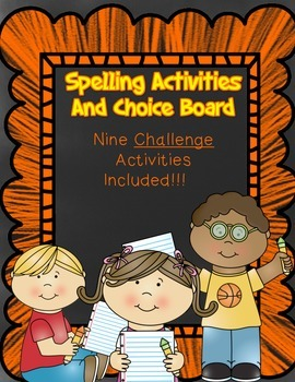 """Free """"Challenge"""" Spelling Activities With Choice Board"""