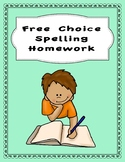 Free Choice Weekly Spelling Packet