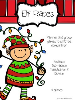 "Christmas Math Games - ""Elf Races"" Computation Practice"