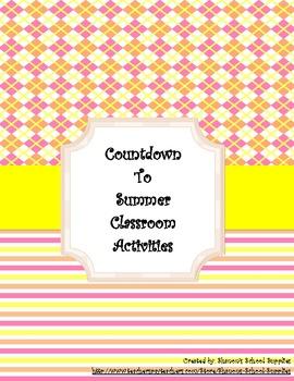 Countdown to Summer Classroom Activities/Rewards Chain