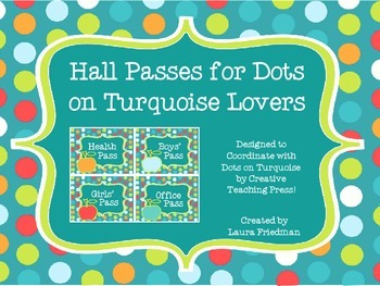 Free Hall Passes for Dots on Turquoise Lovers