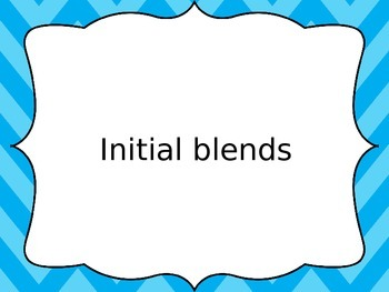 Free Initial Blends Powerpoint Warm Up - Electronic Flashc