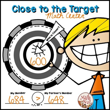 Place Value Practice: Close to the Target Math Center