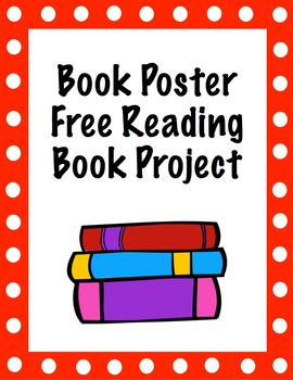 Free Reading Book Poster Project and Rubric