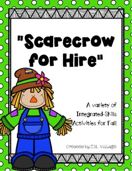 Free Scarecrow for Hire {A Variety of Integrated-Skills Ac
