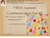 Free! Summer Communication Fun for students who need langu