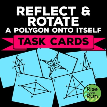 Free Task Cards: Reflecting and Rotating a Polygon Onto Itself