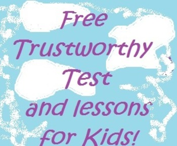Free Trustworthy Test for Kids School Counselor Guidance Lesson